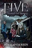 Out of the Dark (Five #1)