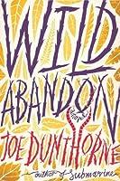 Wild Abandon: A Novel