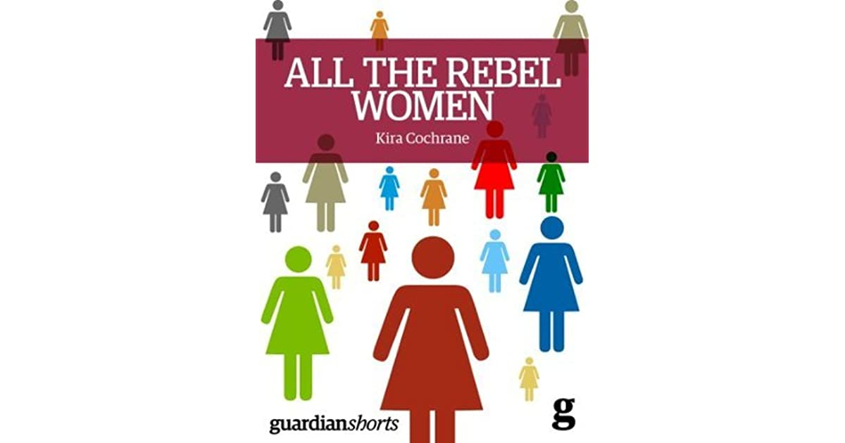 All the Rebel Women: The Rise of the Fourth Wave of Feminism