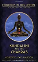 Kundalini & the Chakras: Evolution in this Lifetime (Llewellyn's new age series)