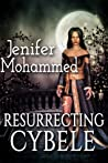 Resurrecting Cybele by Jenifer Mohammed