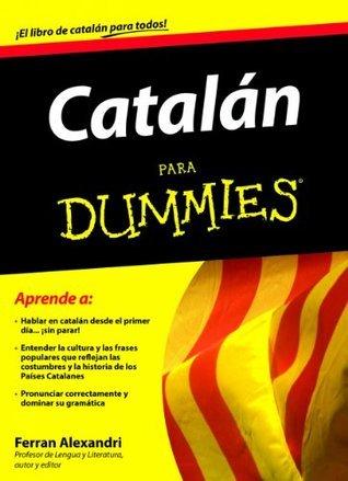 Catalán para Dummies  by  Ferran Alexandri