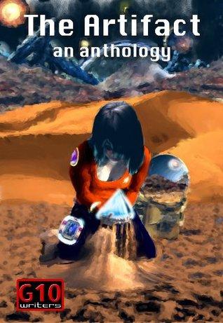 The Artifact: An Anthology
