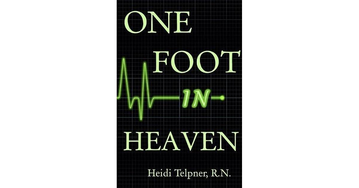 One Foot In Heaven by Heidi Telpner