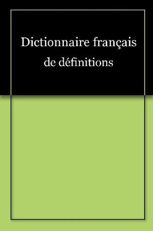 Dictionnaire Francais De Definitions By Synapse Developpement