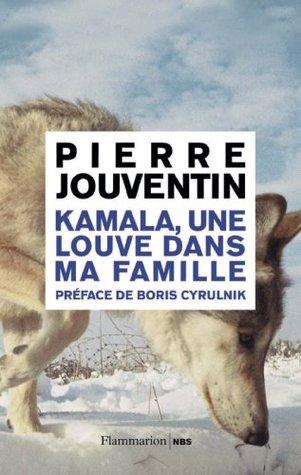 Kamala, une louve dans ma famille (NBS SCIENCES HU) (French Edition)