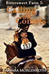 Calling All Comets (Bittersweet Farm, #5)