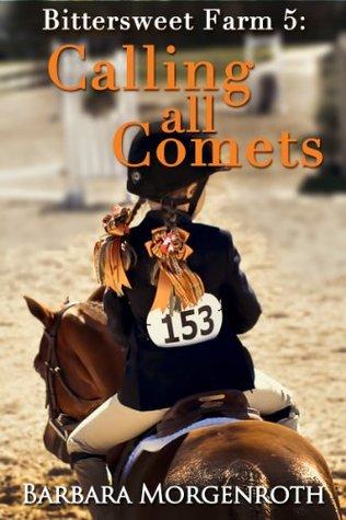 Calling All Comets (Bittersweet Farm, #5)