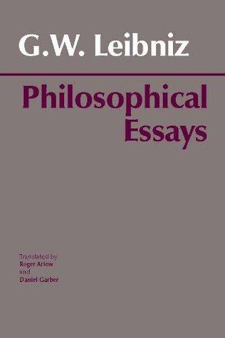 Leibniz: Philosophical Essays (Hackett Classics)