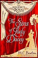 The Sins of Lady Dacey: Regency Royal 15