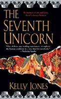 The Seventh Unicorn (Berkley Fiction)