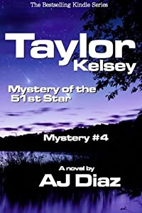Mystery of the 51st Star (Taylor Kelsey, Mystery 4)