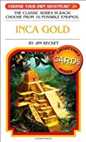 Inca Gold (Choose Your Own Adventure #20)