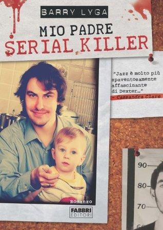 Mio padre serial killer