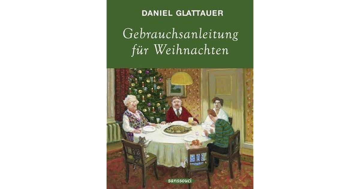 Gebrauchsanleitung für Weihnachten by Daniel Glattauer
