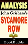 Sycamore Row: by John Grisham -- Analysis