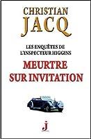 Meurtre sur invitation (Les Enquêtes de l'inspecteur Higgins) (French Edition)