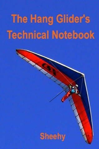 The Hang Glider's Technical Notebook
