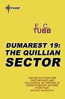 The Quillian Sector: The Dumarest Saga Book 19