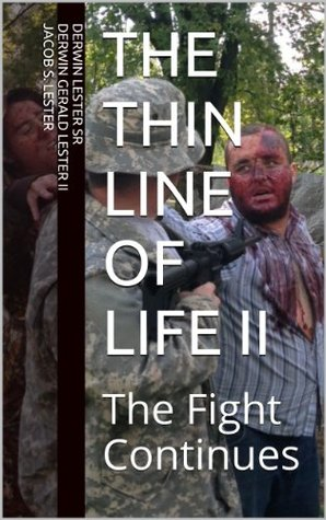 The Thin Line of Life II: The Fight Continues
