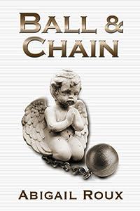 Ball & Chain (Cut & Run, #8)
