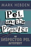 Pel & The Prowler (Chief Inspector Pel)