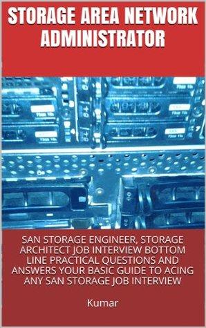 Storage Area Network Administrator, SAN Storage Engineer