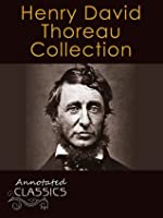 Henry David Thoreau: Collection of 85 Works with analysis and historical background