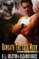 Beneath the 13th Moon (Werewolves of Baltimore)