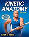 Kinetic Anatomy by Robert S. Behnke
