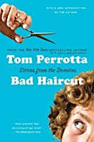 Bad Haircut: Stories from the Seventies