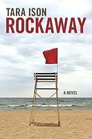 Rockaway: A Novel