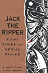 Jack the Ripper: First American Serial Killer