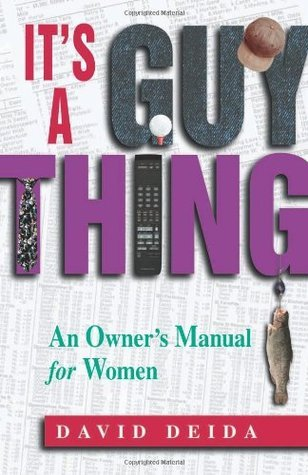 It's A Guy Thing- A Owner's Manual f