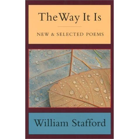 william stafford essay a way of writing would be considered Essays & writing guides for students  william stafford and wilfred owen are two poets who would undoubtedly concur with this statement  nature is considered.