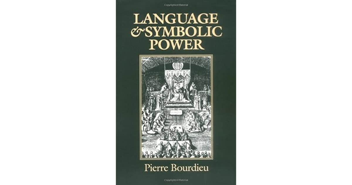 Language And Symbolic Power By Pierre Bourdieu