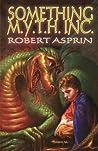 Something M.Y.T.H. Inc. (Myth Adventures, #12)