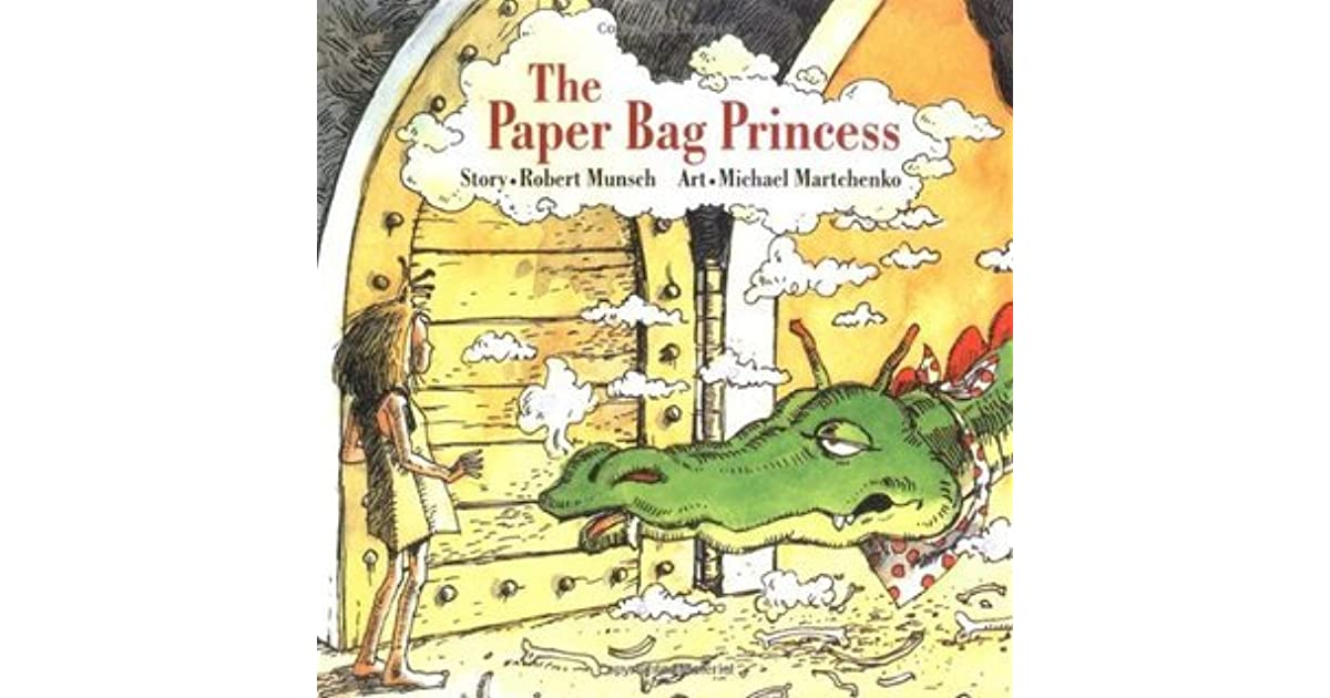 Paper Bag Princess Book Cover : The paper bag princess by robert munsch