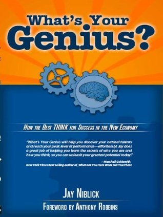What-s-Your-Genius-How-The-Best-THINK-For-Success-In-The-New-Economy-