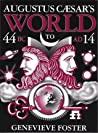 Augustus Caesar's World by Genevieve Foster