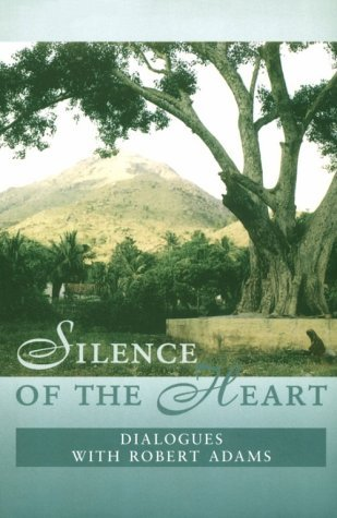 Silence of the Heart: Dialogues with Robert Adams