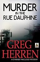 Murder in the Rue Dauphine (Chanse MacLeod Mysteries)