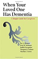 When Your Loved One Has Dementia