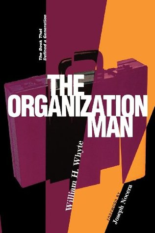The Organization Man by William H. Whyte