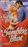 The Gambler's Heart by Gayle Wilson