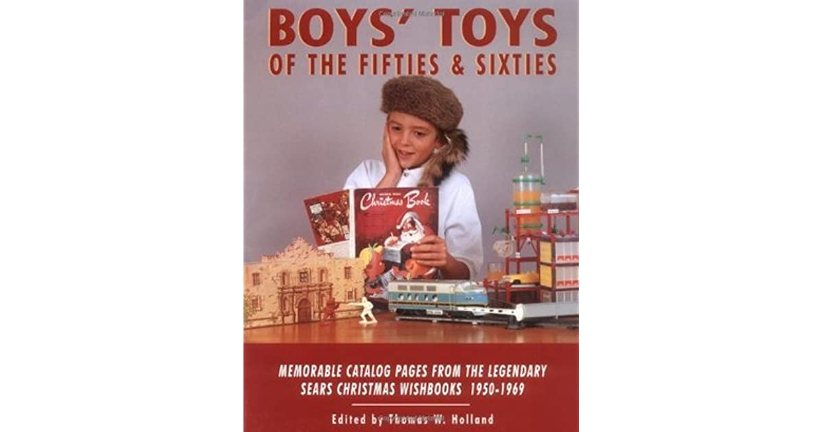 Boys' Toys of the Fifties and Sixties: Memorable Catalog