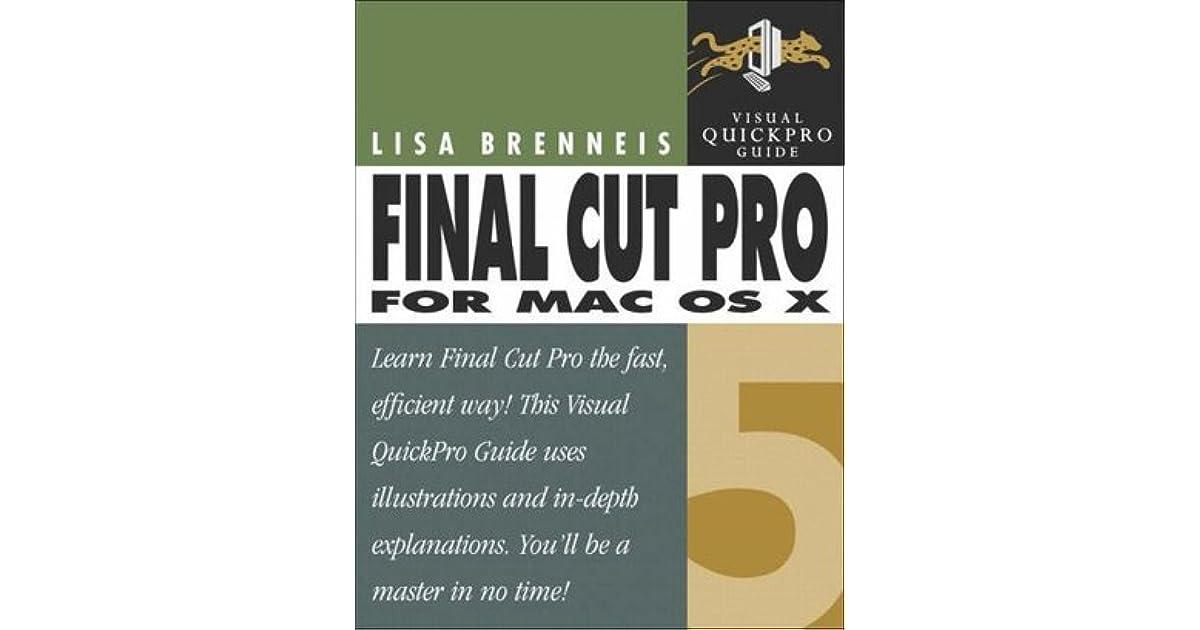 Final Cut Pro 6 : Visual QuickPro Guide