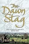 The Dawn Stag (Dalriada, #2)
