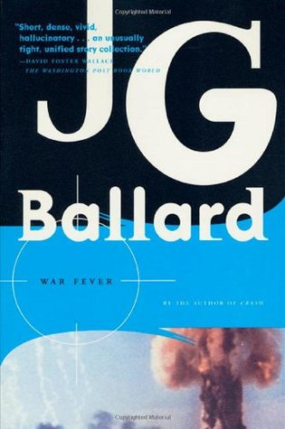 War Fever by J.G. Ballard