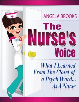 The Nurses Voice: What I Learned from the Closet of a Psych Ward... As A Nurse